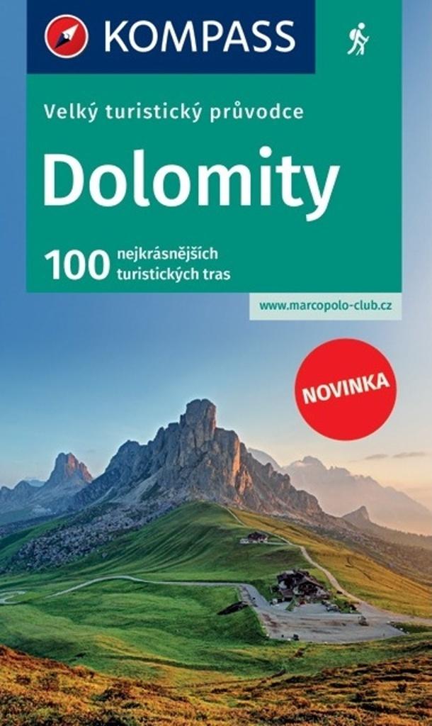 Turistika Dolomity Velky Turisticky Pruvodce Kompass 606cz