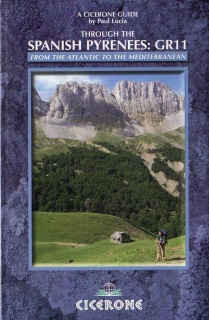 The GR11 TRAIL through the Spanish Ryrenees guide / 2008