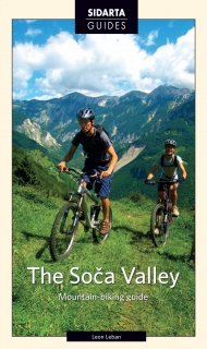 The Soča Valley Mountain Biking Guide / angl 2016